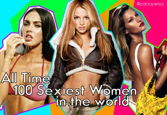 All Time 100 Sexiest Women In The World